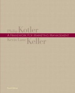 Test bank for A Framework for Marketing Management 4th Edition by Kotler