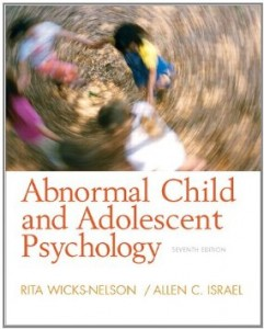 Test bank for Abnormal Child and Adolescent Psychology 7th Edition by Wicks-Nelson