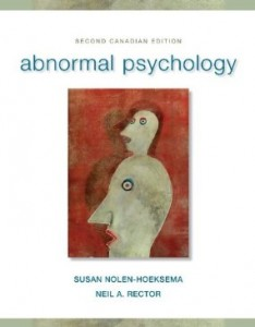 Test bank for Abnormal Psychology 2nd Canadian Edition by Nolen-Hoeksema