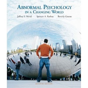 Test bank for Abnormal Psychology in a Changing World 7th Nevid Rathus