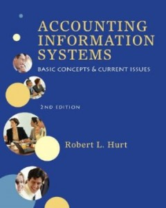 Test bank for Accounting Information Systems Basic Concepts and Current Issues 2nd edition by Hurt