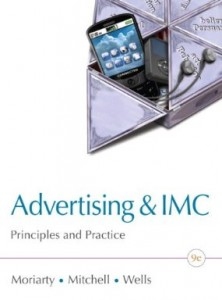 Test bank for Advertising and IMC Principles and Practice 9th Edition by Moriarty