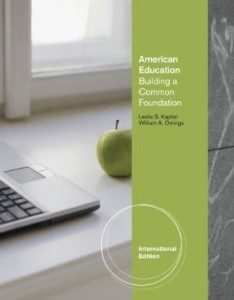 Test bank for American Education Building a Common Foundation 1st Edition by Kaplan