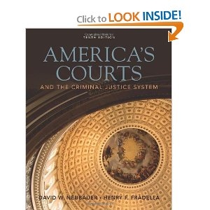 Test bank for Americas Courts and the Criminal Justice System 10th Neubauer Fradella