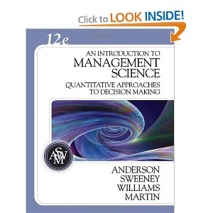 Test bank for An Introduction to Management Science Quantitative Approaches to Decision Making 12th Anderson Sweeney Williams