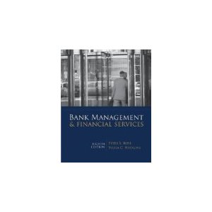 Test bank for Bank Management & Financial Services 8th Edition Rose