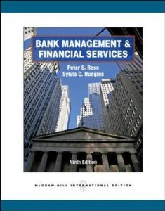 Test bank for Bank Management and Financial Services 9th Edition by Rose