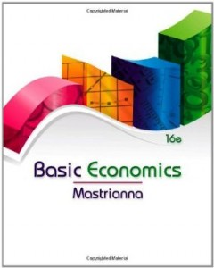 Test bank for Basic Economics 16th Edition by Mastrianna