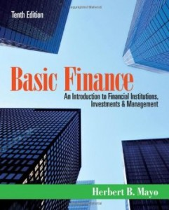 Test bank for Basic Finance An Introduction to Financial Institutions Investments and Management 10th Edition by Mayo