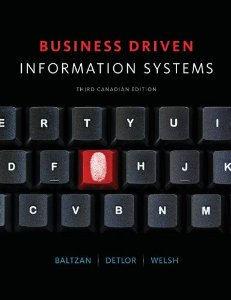 Test bank for Business Driven Information Systems 3rd Canadian Edition by Baltzan