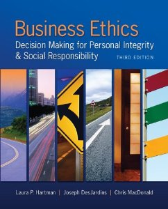Test bank for Business Ethics Decision Making for Personal Integrity and Social Responsibility 3rd Edition by Hartman