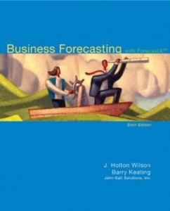 Test bank for Business Forecasting 6th Edition by Wilson