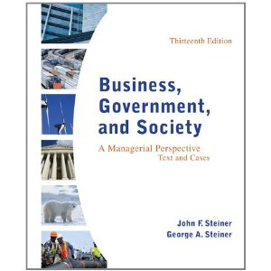 Test bank for Business Government and Society A Managerial Perspective 13th Steiner