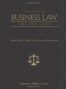 Test bank for Business Law Legal Ethical Global and Corporate Environment 12th Edition by Clarkson