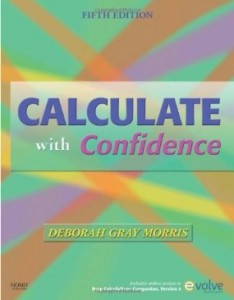 Test bank for Calculate with Confidence 5th Edition by Morris