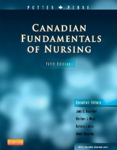 Test bank for Canadian Fundamentals of Nursing 5th Edition by Potter