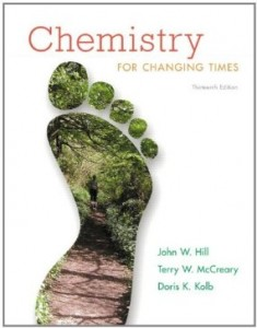 Test bank for Chemistry for Changing Times 13th Edition by Hill