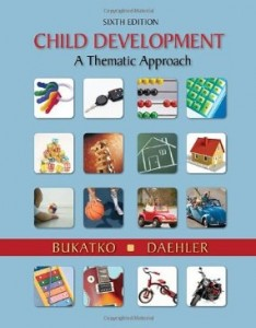 Test bank for Child Development A Thematic Approach 6th Edition by Bukatko