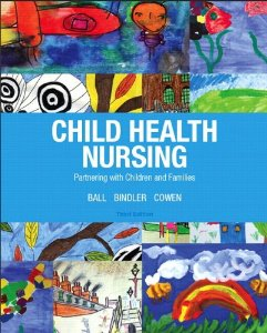 Test bank for Child Health Nursing 3rd Edition by Ball