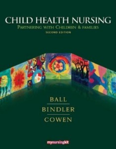 Test bank for Child Health Nursing Partnering with Children and Families 2nd Edition by Ball