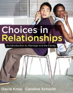 Test bank for Choices in Relationships An Introduction to Marriage and the Family 11th Edition by Knox