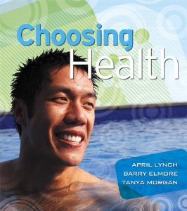 Test bank for Choosing Health 1st Edition by Lynch