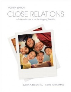 Test bank for Close Relations An Introduction to the Sociology of Families 4th Canadian Edition by McDaniel