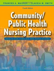 Test bank for Community Public Health Nursing Practice Health for Families and Populations 4th Edition by Maurer