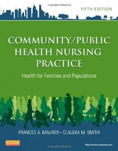 Test bank for Community Public Health Nursing Practice Health for Families and Populations 5th Edition by Maurer