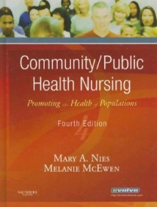 Test bank for Community Public Health Nursing Promoting the Health of Populations 4th Edition by Nies