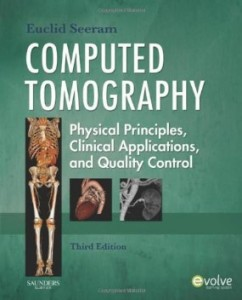 Test bank for Computed Tomography Physical Principles Clinical Applications and Quality Control 3rd Edition by Seeram