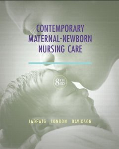 Test bank for Contemporary Maternal Newborn Nursing 8th Edition by Ladewig