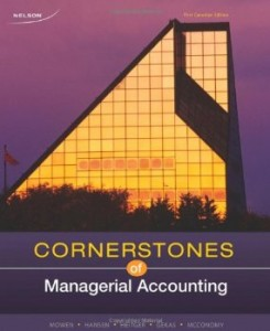 Test bank for Cornerstones of Managerial Accounting 1st Canadian Edition by Mowen