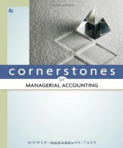 Test bank for Cornerstones of Managerial Accounting 4th Edition by Mowen