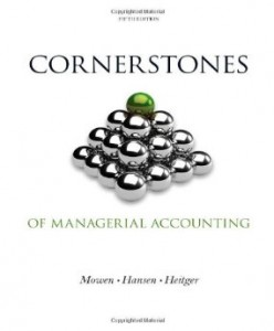 Test bank for Cornerstones of Managerial Accounting 5th Edition by Mowen