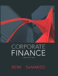 Test bank for Corporate Finance 3rd Edition by Berk