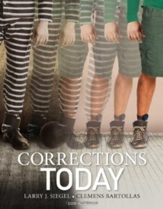 Test bank for Corrections Today 2nd Edition by Siegel