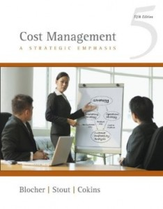 Test bank for Cost Management A Strategic Emphasis 5th Edition by Blocher