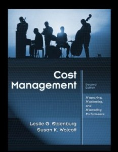 Test bank for Cost Management Measuring Monitoring and Motivating Performance 2nd Edition by Eldenburg