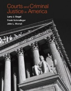 Test bank for Courts and Criminal Justice in America 1st Edition by Siegel