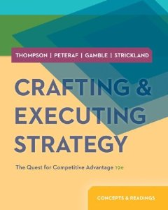 Test bank for Crafting and Executing Strategy Quest for Competitive Advantage 19th Edition by Thompson