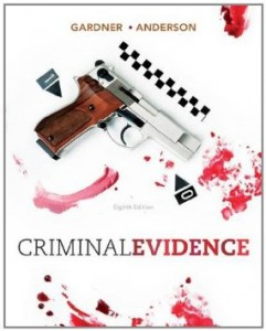 Test bank for Criminal Evidence Principles and Cases 8th Edition by Gardner