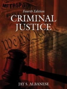 Test bank for Criminal Justice 4th Edition by Albanese
