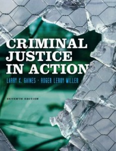 Test bank for Criminal Justice in Action 7th Edition by Gaines