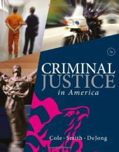 Test bank for Criminal Justice in America 7th Edition by Cole