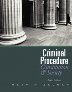 Test bank for Criminal Procedure Constitution and Society 6th Edition by Zalman