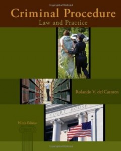 Test bank for Criminal Procedure Law and Practice 9th Edition by del Carmen
