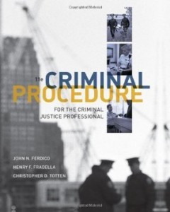 Test bank for Criminal Procedure for the Criminal Justice Professional 11th Edition by Ferdico