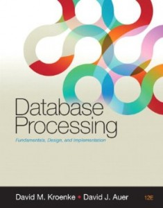 Test bank for Database Processing 12th Edition by Kroenke