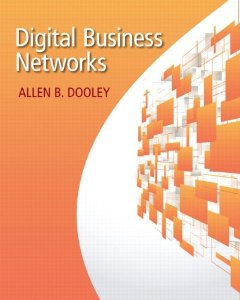 Test bank for Digital Business Networks 1st Edition by Dooley